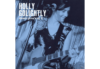 Holly Golightly - Down Gina's At 3 - (CD)