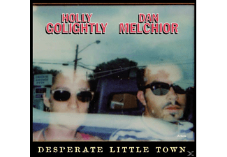 Golightly, Holly / Melchior, Dan - Desperate Little Town - (Vinyl)