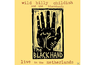 Billy Wild & The Blackhands Childish - Live In The Netherlands - (Vinyl)