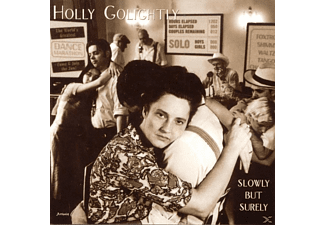 Holly Golightly - Slowly But Surely - (CD)