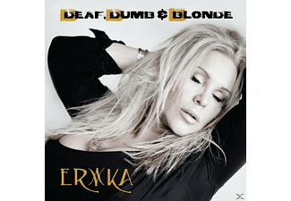 Erika - Deaf,Dumb & Blonde - (CD)