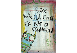Relax We're All Crazy.. Poster Lynn Sanchelli