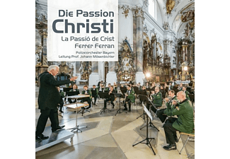 Polizeiorchester Bayern - Die Passion Christi - (CD)