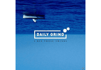 Daily Grind - I Did Those Things - (CD)