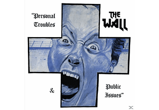 The Wall - Personal Troubles & Public Issues - (CD)