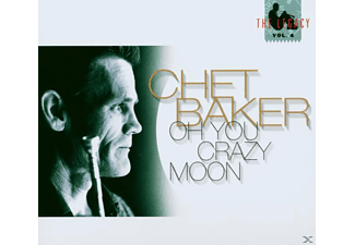 Chet Baker - Legacy Vol.4-Oh You Crazy Moon - (CD)