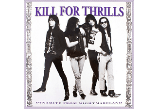 Kill For Thrills - Dynamite From Nightmareland - (CD)