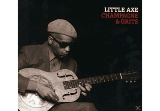 Little Axe - Champagne & Grits - (CD)