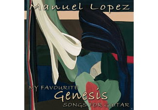 Manuel Lopez - My Favourite Genesis Songs For Guitar - (CD)