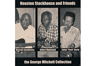 Houston Stackhouse And Friends - The George Mitchell Collection [Vinyl]