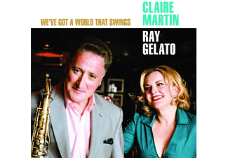 Claire Martin, Ray Gelato - We've Got A World That Swings - (CD)