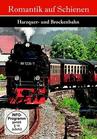 Romantik auf Schienen - Die Harzquer- und Brockenbahn (DVD) jetztbilligerkaufen