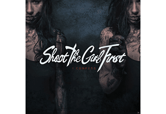 Shoot The Girl First - I Confess - (CD)