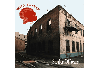 Wild Turkey - Stealer Of Years - (CD)
