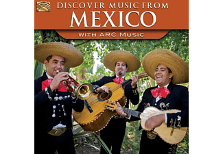 VARIOUS - Discover Music From Mexico-With Arc Music - (CD)