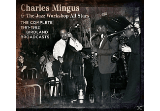 Charles Mingus, The Jazz Workshop All Stars - Complete 1961-61 Birdland Broadcasts - (CD)