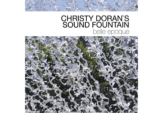 Christy Doran's Sound Fountain - Belle Epoque - (CD)