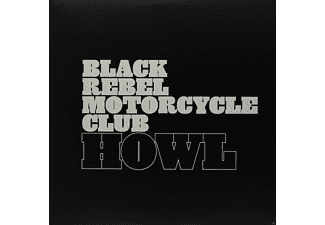 Black Rebel Motorcycle Club - Howl [Vinyl]