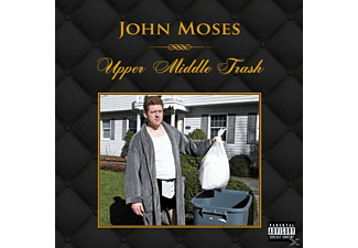 John Moses - Upper Middle Trash - (CD)