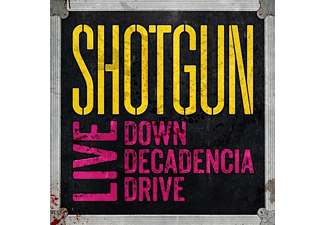 Shotgun - Live: Down Decadencia Drive - (CD)
