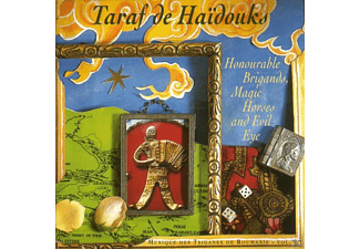 Taraf De Haïdouks - Honourable Brigands, Magic Horses And Evil Eye - (CD)