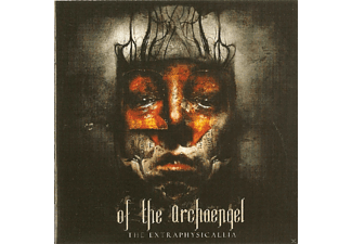 Of The Archaengel - The Extraphysicallia [CD]