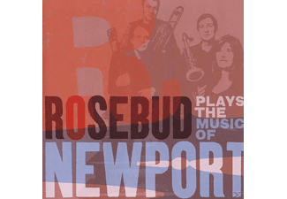 Rosebud - Plays The Music Of Newport [CD]