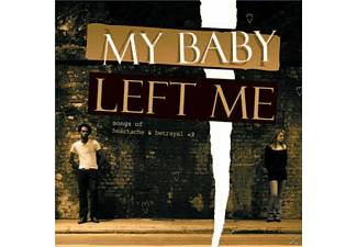 VARIOUS - My Baby Left Me - (CD)