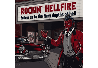 Rockin Hellfire - Follow Us To The Fiery Depths Of Hell - (CD)