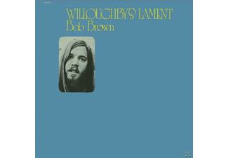 Bob Brown - Willoughby's Lament [CD]