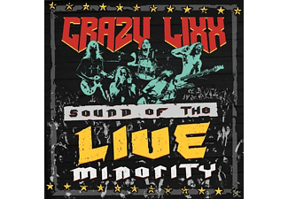 Crazy Lixx - Sound Of The Live Minority - (CD)