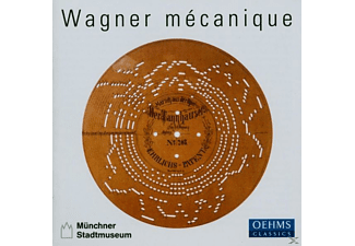 Musikautomaten Münchner Stadtmuseum - Wagner Mecanique - (CD)