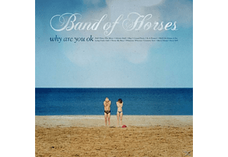 Band Of Horses Why Are You Okay CD