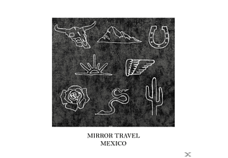 Mirror Travel - Mexico EP [EP (analog)]