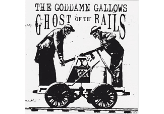 The Goddamn Gallows - Ghost Of The Rails - (Vinyl)