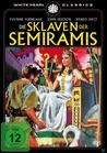 Die Sklaven der Semiramis [DVD]