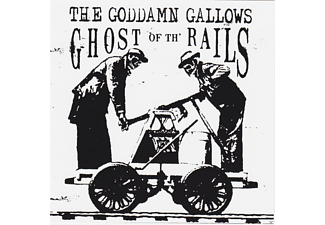 The Goddamn Gallows - Ghost Of The Rails - (CD)