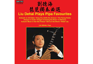 Liu Dehai - Liu Dehai plays Pipa Favourites - (CD)
