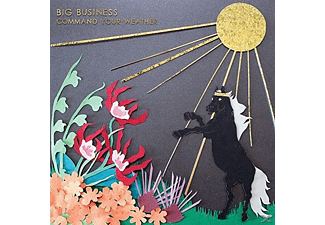Big Business - Command Your Weather - (CD)