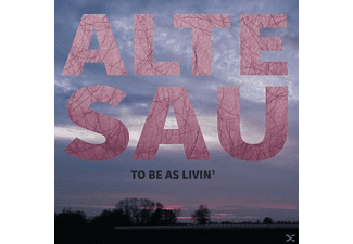 Alte Sau - To Be As Livin' (+Download) [Vinyl]