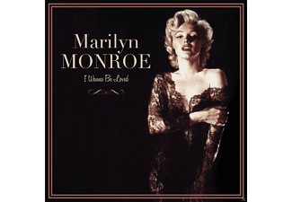 Marilyn Monroe - I WANNA BE LOVED - (Vinyl)