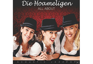 Die Hoameligen - All About-Acoustic Jazzpop - (CD)