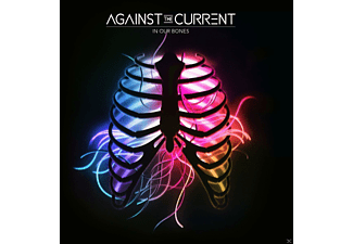 Against The Current - In Our Bones - (CD)