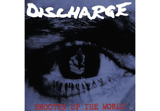 Discharge - Shootin Up The World - (Vinyl)