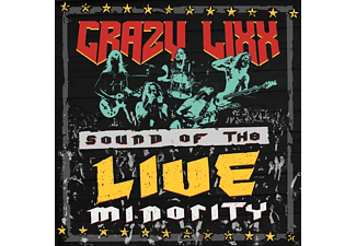 Crazy Lixx - Sound Of The Live Minority (CD)