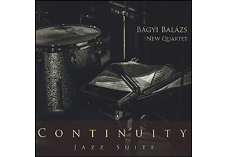 Bágyi Balázs New Quartet - Continuity Jazz Suite (CD)