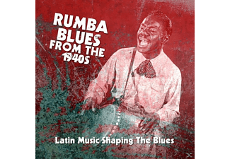 Various Artists - Latin Music Shaping The Blues - Rumba Blues From The 1940s  (Latin - (CD)
