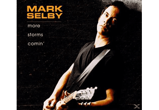 Mark Selby - More Storms Comin - (CD)
