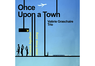 Valerie Graschaire Trio - Once Upon A Town - (CD)