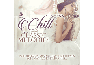 VARIOUS - Chill with Classic Melodies - (CD)